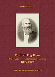Buchcover Friedrich Engelhorn, BASF-Gründer, Unternehmer, Investor - hier klicken, um das Inhaltsverzeichnis anzuzeigen