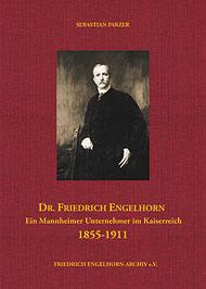 Buchcover Friedrich Engelhorn, ein Unternehmer im Kaiserreich - hier klicken, um das Inhaltsverzeichnis anzuzeigen
