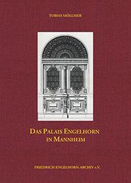 Buchcover Das Palais Engelhorn in Mannheim - hier klicken, um das Inhaltsverzeichnis anzuzeigen