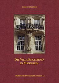 Buchcover Die Villa Engelhorn in Mannheim - hier klicken, um das Inhaltsverzeichnis anzuzeigen